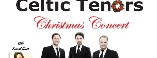 Christmas Concert with the Celtic Tenors 21st Dec 2016